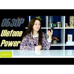 Ulefone Power обзоры