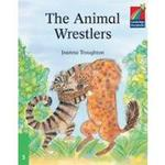 Cambridge Storybooks 3 The Animal Wrestlers