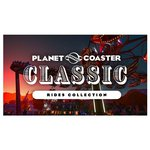 Frontier Developments Planet Coaster. Classic Rides Collection
