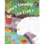Cambridge Storybooks 3 Who's Stealing the Fish?
